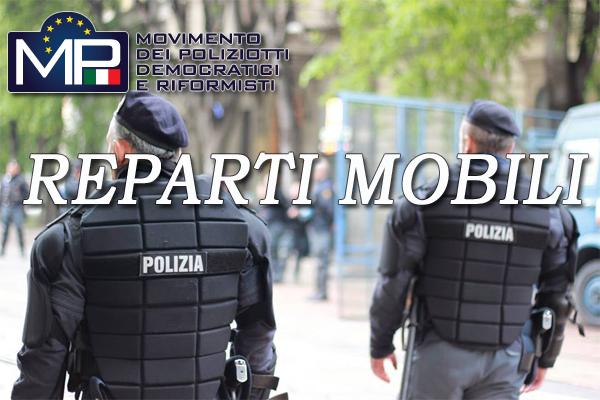 REPARTI MOBILI: NOTA M.P. AL CAPO DELLA POLIZIA SUL DISAGIO E LO STRESS TERMICO A CUI SONO SOTTOPOSTI GLI OPERATORI DELLA POLIZIA DI STATO