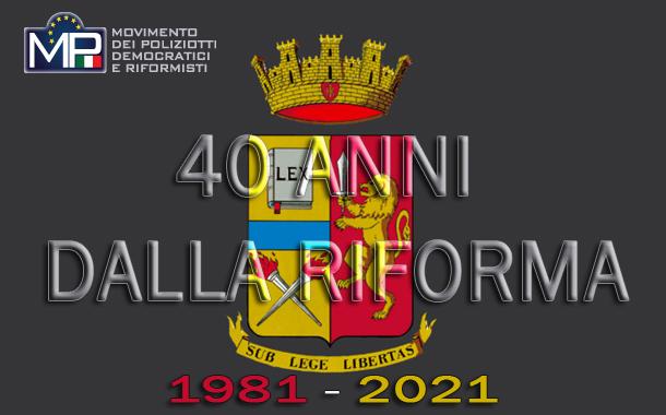 1981 - 2021 A QUARANT'ANNI DALLA RIFORMA .......